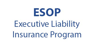 ESOP Executive Liability Insurance Program